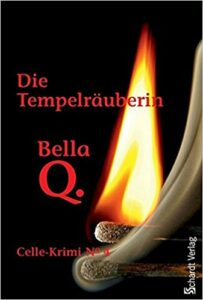 Book Cover: Die Tempelräuberin: Celle-Krimi No. 4