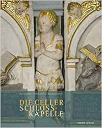 Book Cover: Die Celler Schlosskapelle