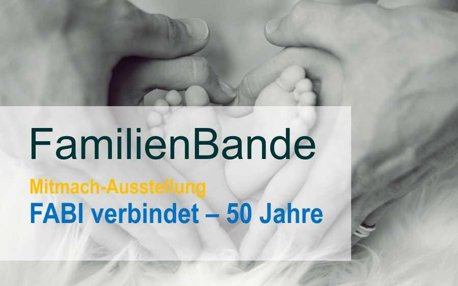 FamilienBande: Mitmach-Ausstellung