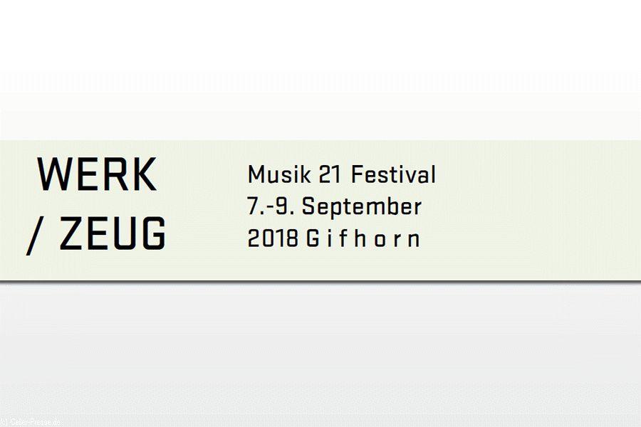 MUSIK 21 FESTIVAL 2018 »WERK/ZEUG«