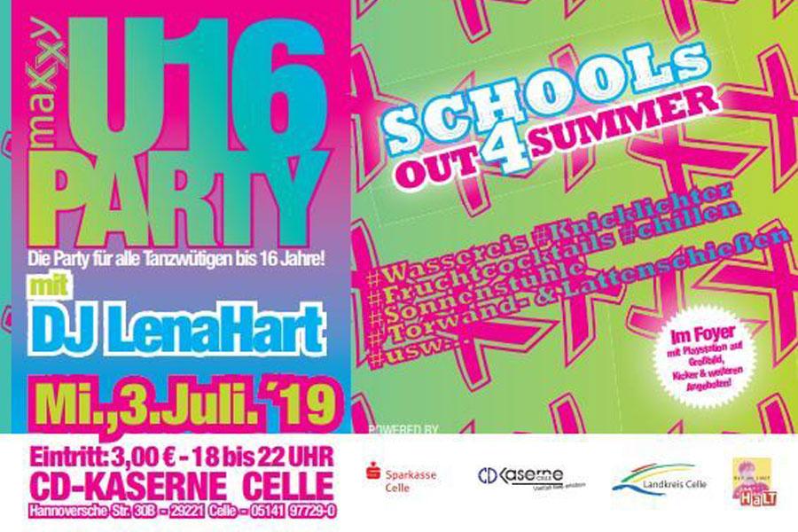 """maxxy U16-Party – Die Party für alle Feierwütigen bis 16 Jahre! – Motto: """"Schools out 4 Summer"""""""