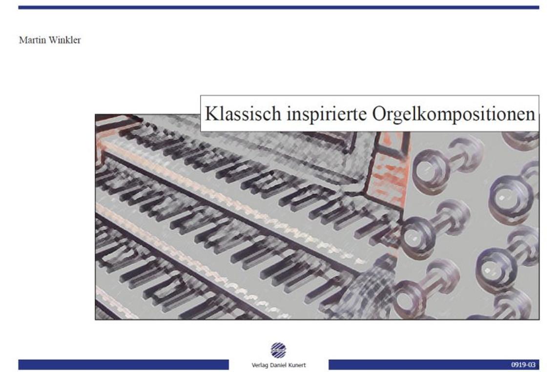 Neue Werke bekannter Organisten in Celler Verlag erschienen