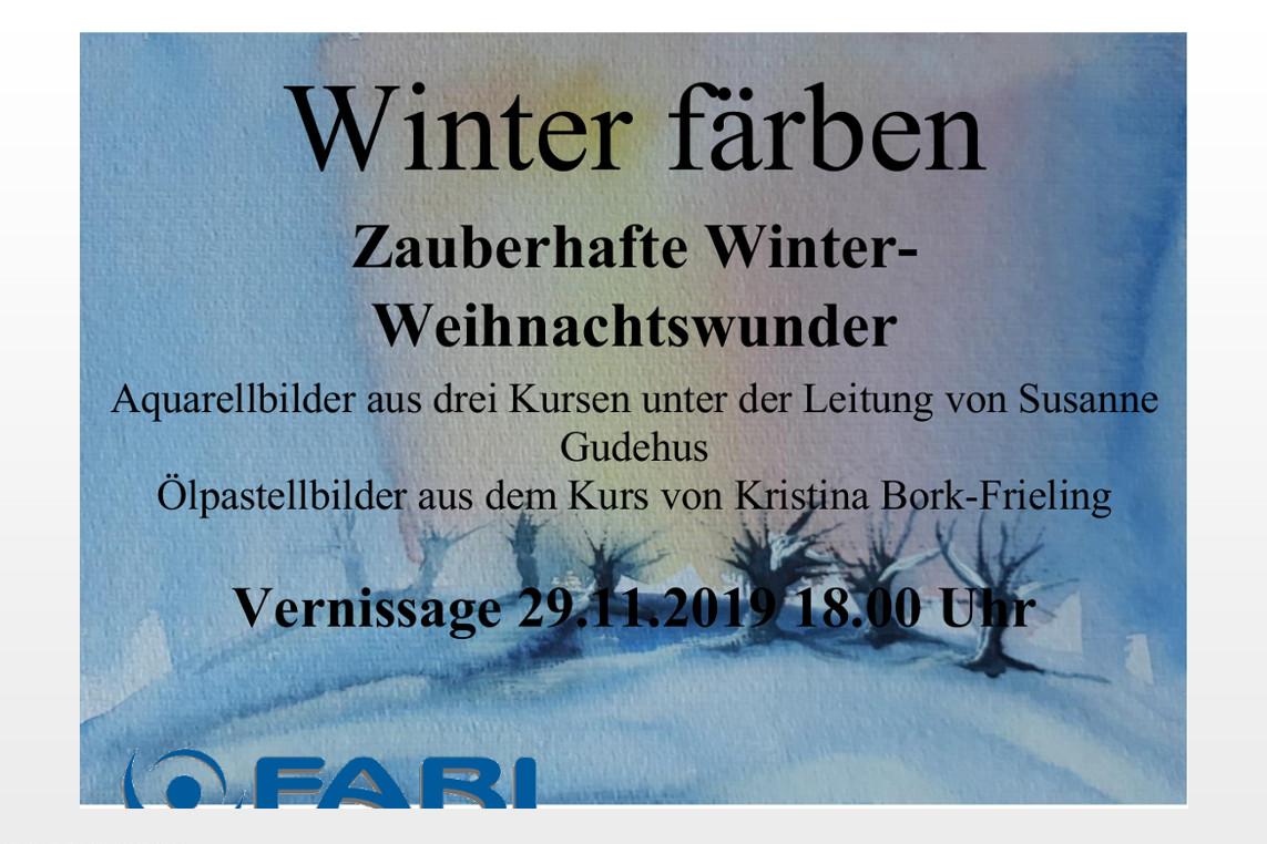 """FABI: Eröffnung der Ausstellung """"Winter färben"""" – Zauberhafte Winter-Weihnachtswunder"""