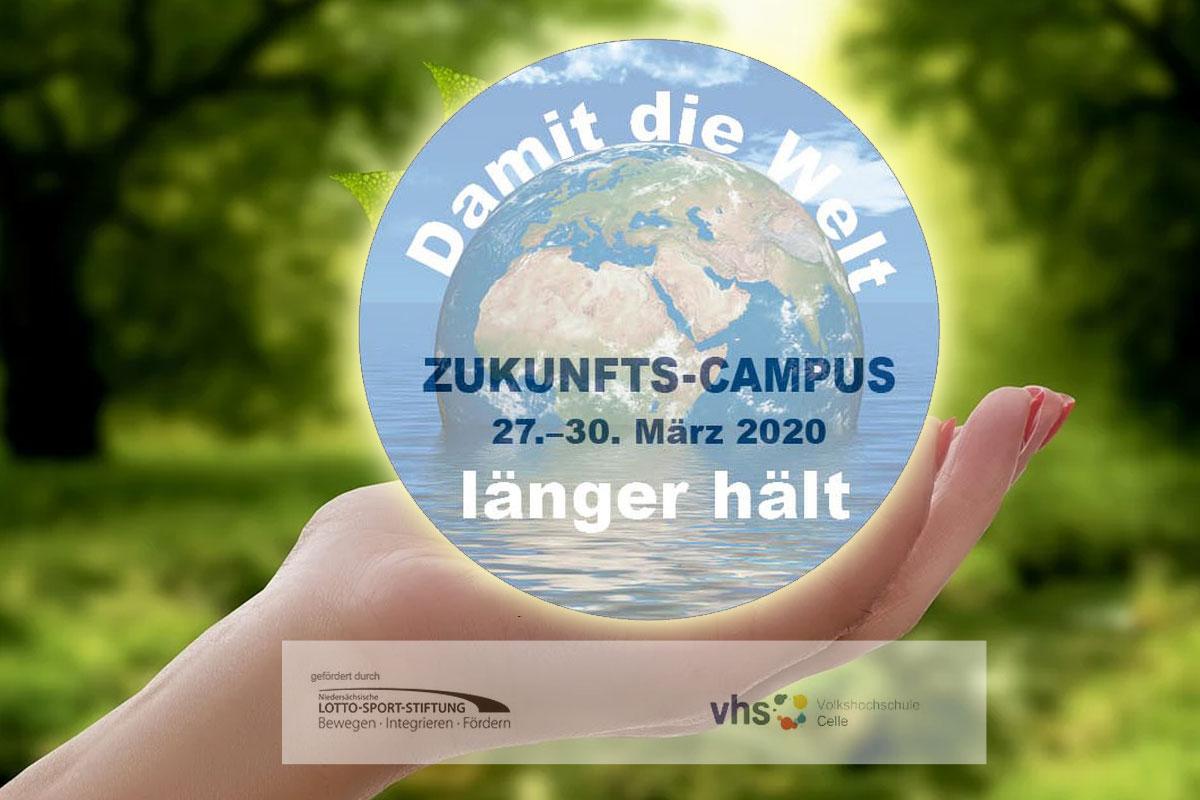 Zukunfts-Campus: Damit die Welt länger hält – Ein Workshop vom 27.-30. März für junge Menschen, die etwas bewegen wollen